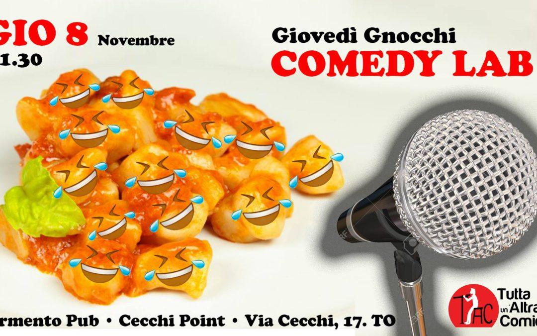Giovedì 8 Novembre 2018 – debutto Comedy Lab