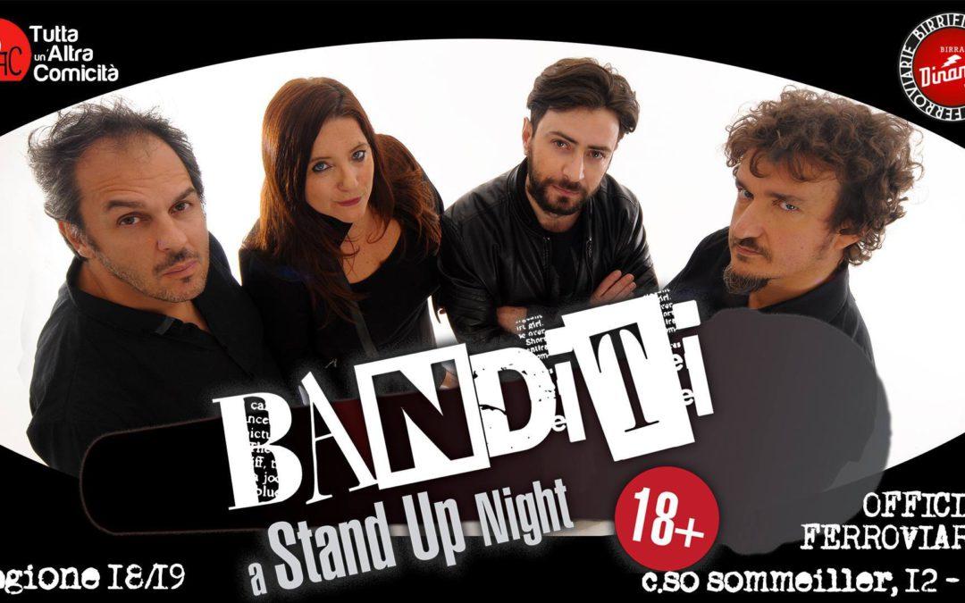 Venerdì 11 Gennaio 2019 – Spettacolo Banditi