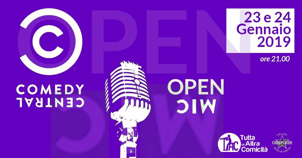 Mercoledì 23 e Giovedì 24 Gennaio  – Open Mic Comedy Central