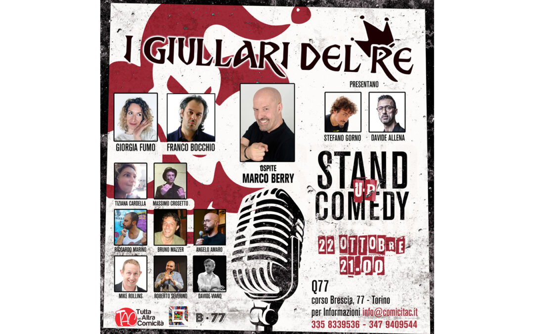 """I Giullari del Re"" Un nuovo modo di intrattenere e fare Stand Up."